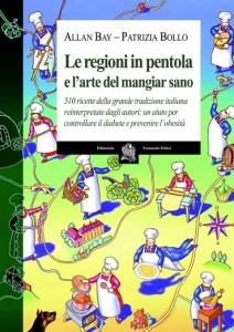 Le regioni in pentola e l'arte del mangiar sano