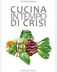 Cucina in tempo di crisi