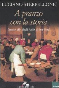 A pranzo con la storia