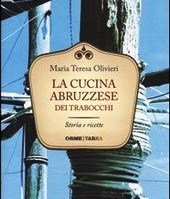 La cucina abruzzese dei trabocchi