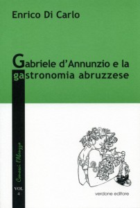 Gabriele d'Annunzio e la gastronomia abruzzese