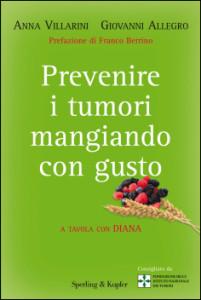 Prevenire i tumori mangiando con gusto