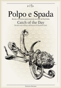 Polpo e spada. Catch of the Day